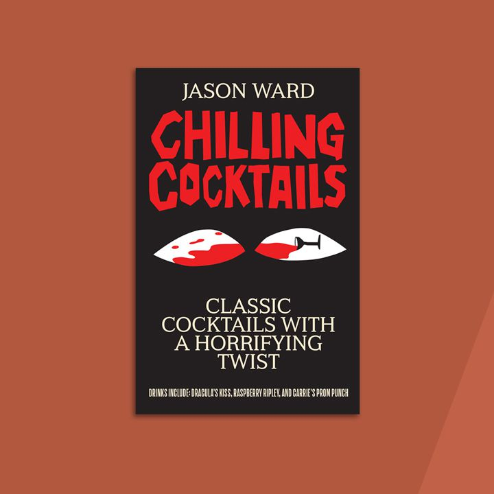 Chilling Cocktails - 3 Halloween-Themed Cocktail Books To Inspire Your Bar's Drink Menu