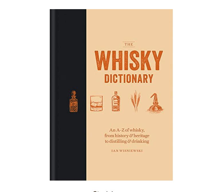 The Whisky Dictionary by Ian Wisniewski