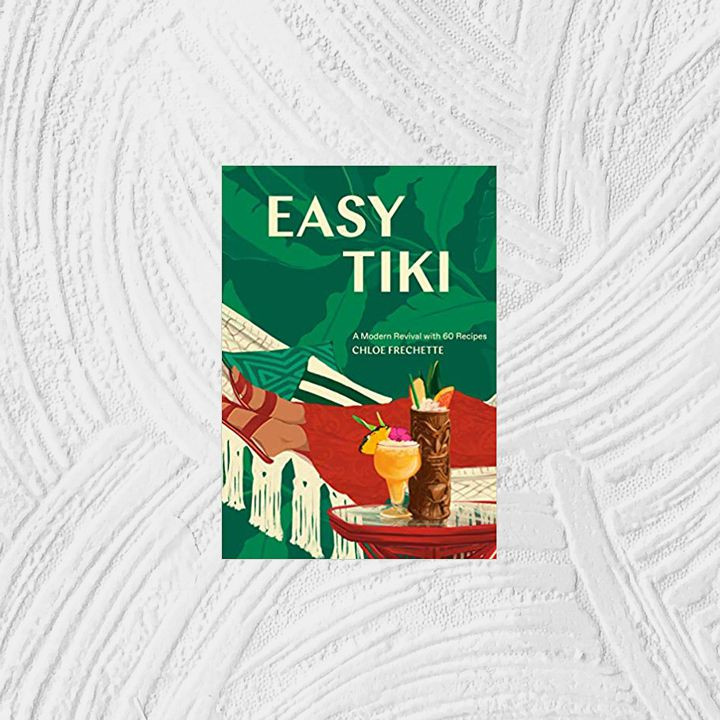 Easy Tiki: A Modern Revival with 60 Recipes illustrated cover featuring an white macramé hammock and a pair of red-clad feet against a green tropical leaf background and two tiki cocktails in the bottom right corner