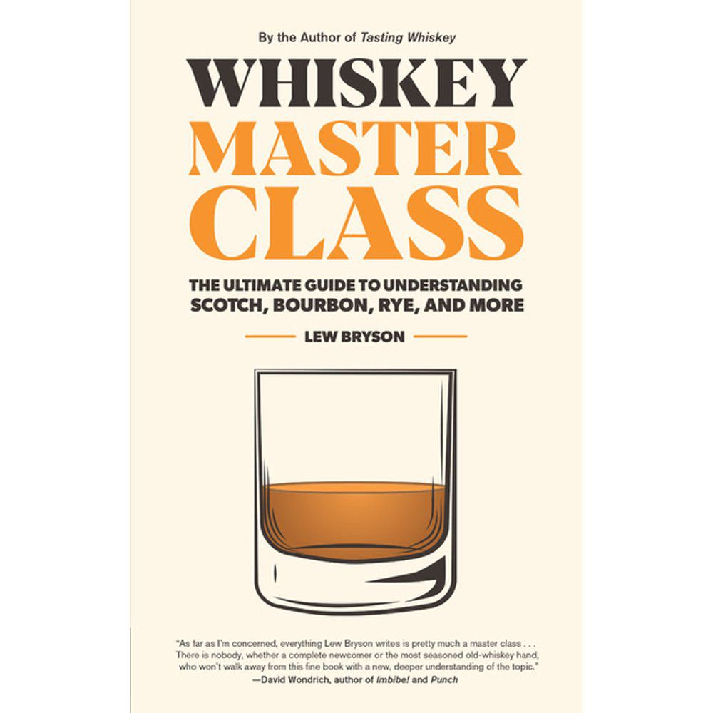 Whiskey Master Class book by Lew Bryson